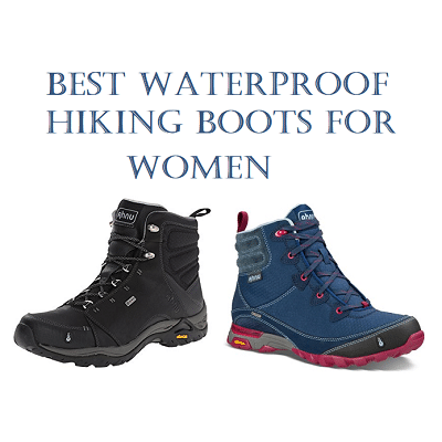 Top 10 Best Waterproof Hiking Boots For Women In 2018