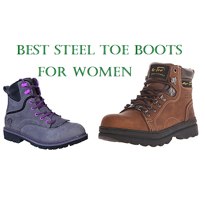 Best Steel Toe Boots For Women