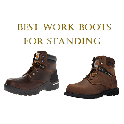 Top 10 Best Work Boots For Standing In 2020 Work Wear