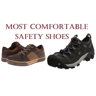 4e5ca8cc3cb The Most Comfortable Safety Shoes in 2019 - Complete Guide