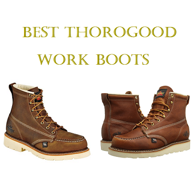 e982a3aab3d Top 10 Best Thorogood Work Boots In 2019 – Guide & Reviews