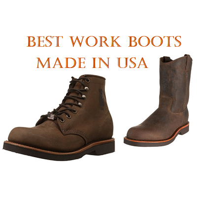 Best Work Boots Made in USA in 2017
