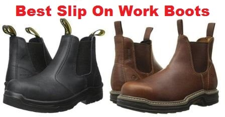 06fc97959f6 Top 10 Best Slip On Work Boots in 2019 - Ultimate Guide