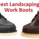 Top 10 Best Landscaping Work Boots in 2020