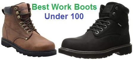 2e317151b81 Top 15 Best Work Boots Under 100 in 2019