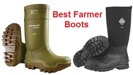 f16b487469c Top 15 Best Farmer Boots in 2019 - Complete Guide
