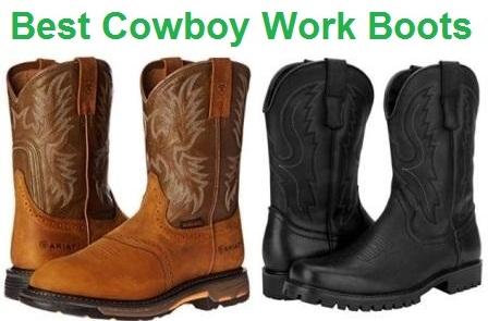 Top 15 Best Cowboy Work Boots in 2019