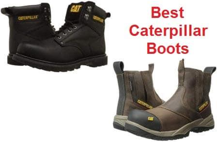 Top 15 Best Caterpillar Boots in 2019