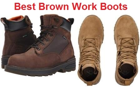 Top 15 Best Brown Work Boots in 2019