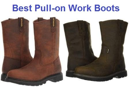 Top 15 Best Pull-on Work Boots in 2020
