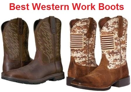 Top 15 Best Western Work Boots in 2020