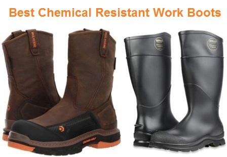 Top 15 Best Chemical Resistant Work Boots in 2020