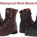 Top 15 Best Waterproof Work Boots for Men in 2020 - Ultimate Guide