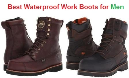 Top 15 Best Waterproof Work Boots for Men in 2020