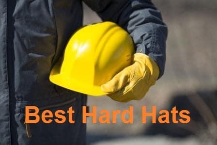 Top 15 Best Hard Hats in 2020